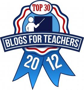 Top 30 Blogs for Teachers 2012